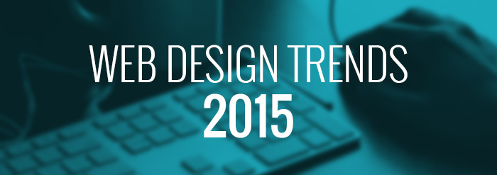 Top Latest Web Design Trends for 2015
